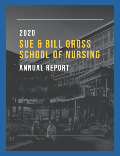 cover of the uci sue and bill gross school of nursing 2020 annual report