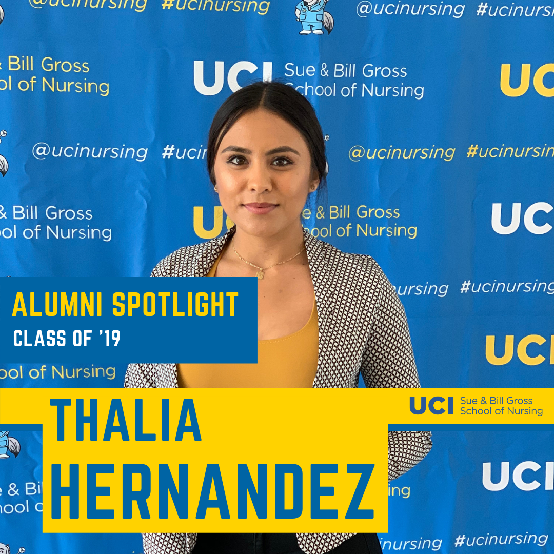 uc irvine school of nursing alumni and uci health nurse thalia hernandez class of 2019