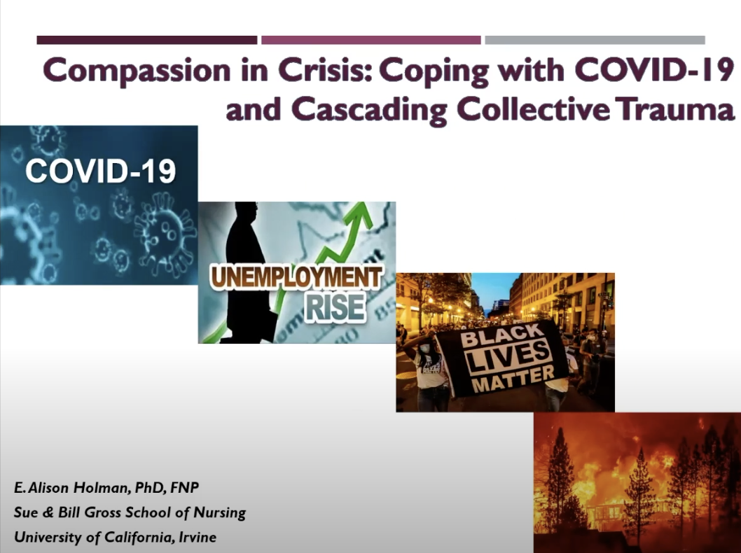 slide of lecture from uc irvine professor alison holman of her lecture compassion in crisis: coping with covid-19 and cascading collective trauma