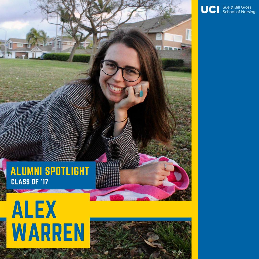 alumni spotlight on alex warren uc irvine school of nursing alum 2017