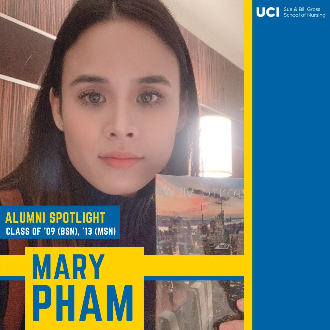 alumni spotlight mary pham uc irvine school of nursing class of 09 bsn and class of 13 msn