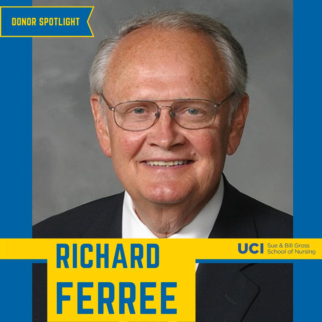uc irvine school of nursing supporter richard ferree