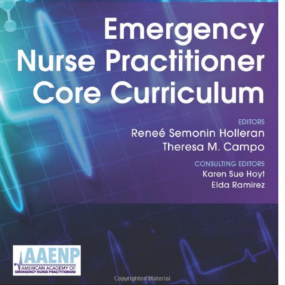 emergency nurse practitioner core curriculum textbook 2021 associate professor nicole martinez wrote a chapter on infectious disease management and treatment
